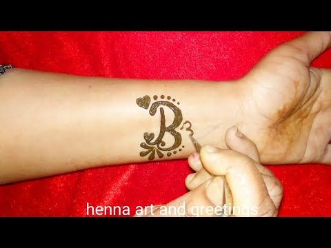7070a3599 Two Easy B alphabet tattoo designs | beautiful B letter henna mehndi design  for hand -
