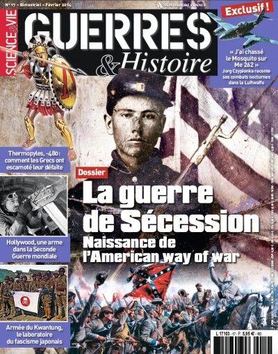 Guerres & Histoire #17 : La guerre de Sécession