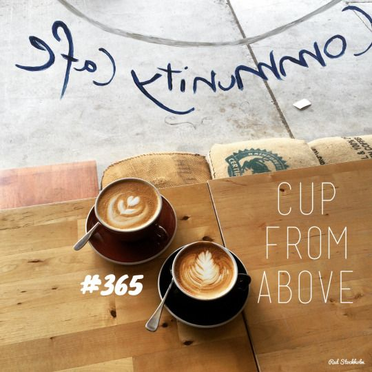 Cup From Above. Brisbane. 365 coffees. 365 cafes. 365 days.