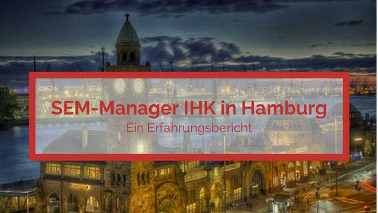 Weiterbildung SEM-Manager – ein Erfahrungsbericht