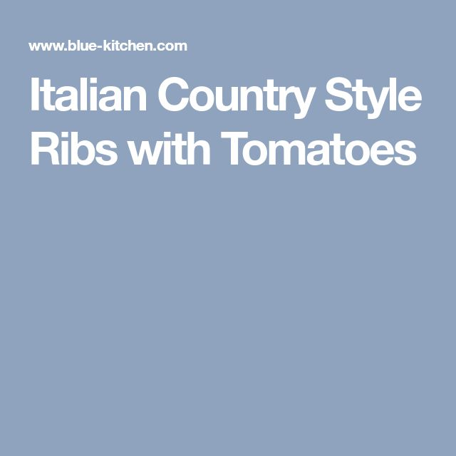Italian Country Style Ribs with Tomatoes