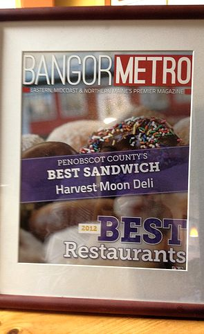 Harvest Moon Deli has won the area's Best Sandwich award from Bangor Metro magazine 6 years in a row! Open 10am to 4pm 7 days a week.