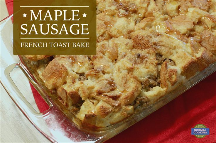 Maple Sausage French Toast Bake - Sweet maple syrup and brown sugar paired with savory sausage make this breakfast SO DELICIOUS! Perfect for Christmas morning or the morning after Thanksgiving.