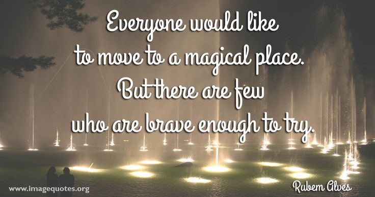 Everyone would like to move to a magical place. But there are few who ...