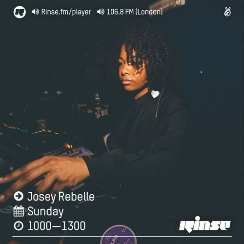 Rinse FM Podcast - Josey Rebelle - 26th February 2017 by Rinse FM on SoundCloud