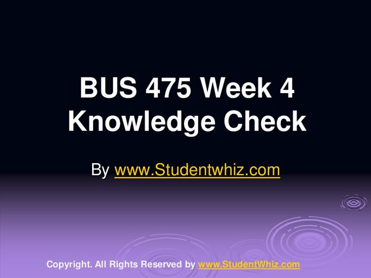 University of Phoenix Course Bus 475 Week 4 Knowledge Check Answers IF You Want To Purchase A+ Work Then Click The Link Below , Instant Download http://goo.gl/08jNXx