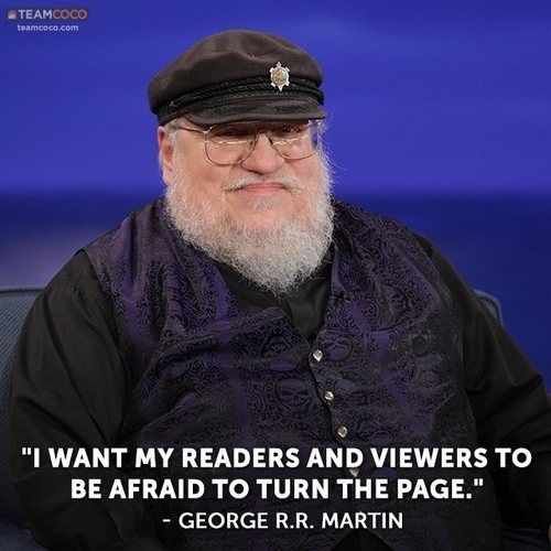 But ugh, look at that smug face.   24 Reasons Why George R.R. Martin Is The Biggest Troll In Literature RightNow