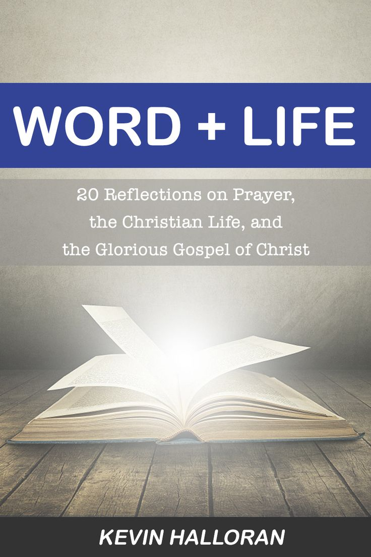 Word life 20 reflections on prayer the christian life and the glorious