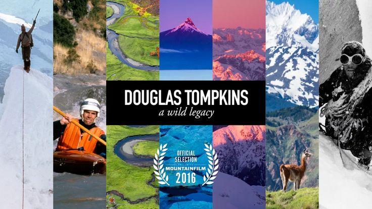 Douglas Tompkins: Wild Legacy in Vimeo Staff Picks on Vimeo