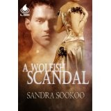 A Wolfish Scandal (Kindle Edition)By Sandra Sookoo