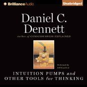 """Over a storied career, Daniel C. Dennett has engaged questions about science and the workings of the mind. His answers have combined rigorous argument with strong empirical grounding. And a lot of fun. Intuition Pumps and Other Tools for Thinking offers seventy-seven of Dennett's most successful """"imagination-extenders and focus-holders"""" meant to guide you through some of life's most treacherous subject matter: evolution, meaning, mind, and free will."""