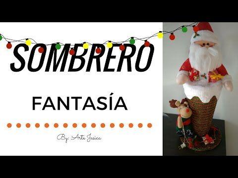 SOMBRERO FANTASIA |MUÑEQUERIA NAVIDEÑA|ARTE JESICA - YouTube