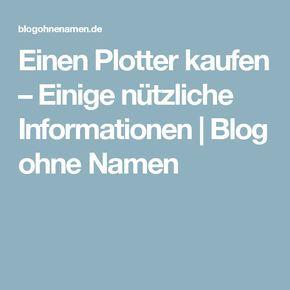 Einen Plotter kaufen – Einige nützliche Informationen | Blog ohne Namen