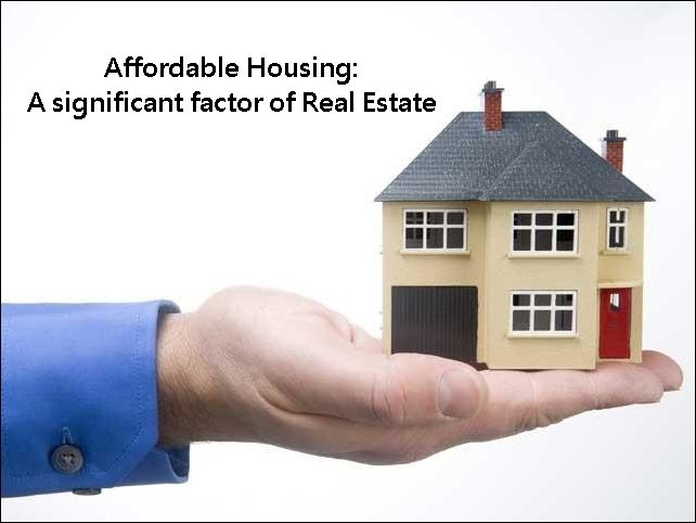 Affordable Housing A Significant Factor Of Real Estate