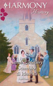 Scambio d'identità di Sarah Mallory