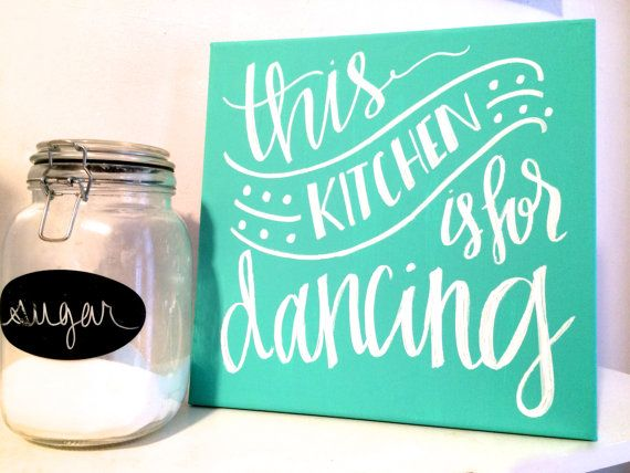 This Kitchen Is For Dancing  12x12 Hand Lettered Canvas Sign, Home Decor,  Wall Decor, Wall Art, Kitchen Decor, Gifts For Her, Kitchen Art