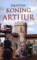 Koning Arthur - Jaap ter Haar