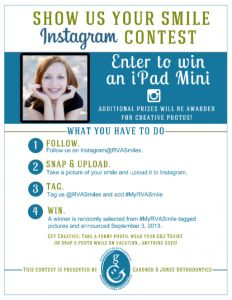 Gardner and Jones Orthodontics is now on Instagram! To celebrate we are giving away some great prizes! Enter our Show us Your Smile Instagram Contest for a chance to win an iPad Mini. Additional prizes will be award for creative photos.