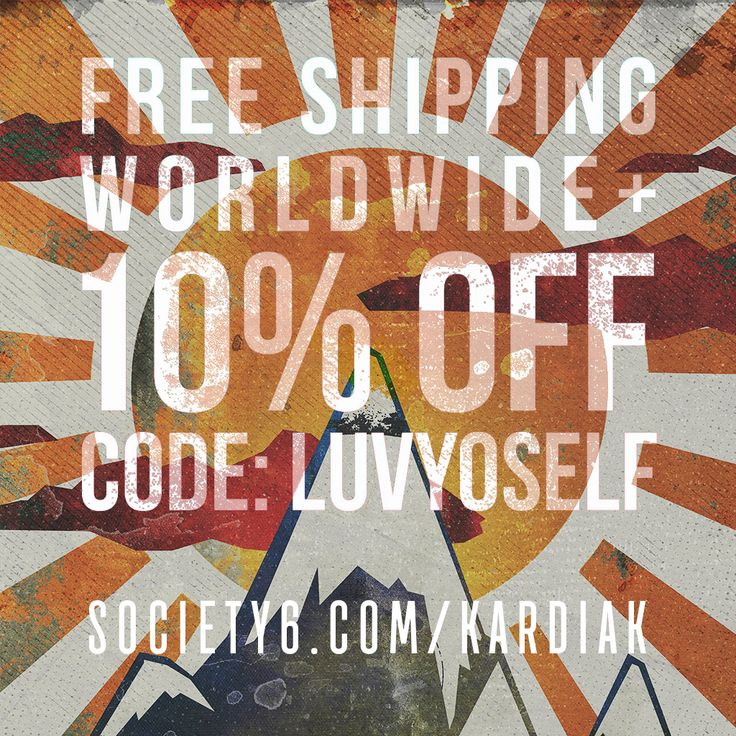 LuvYoSelf at Society6 today with 10% off & #freeshipping worldwide! USE CODE: LUVYOSELF  https://society6.com/kardiak