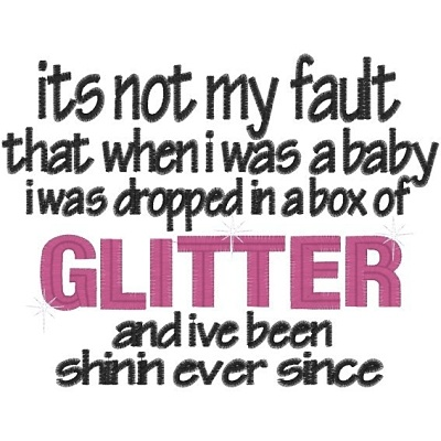 Oh yea: Silver Glitter, Quotes Glitter, Quotes About Sparkle, Sayings Quotes, Inspiration, Baby Shirts With Sayings, Funny, Baby Girls, Make Cards