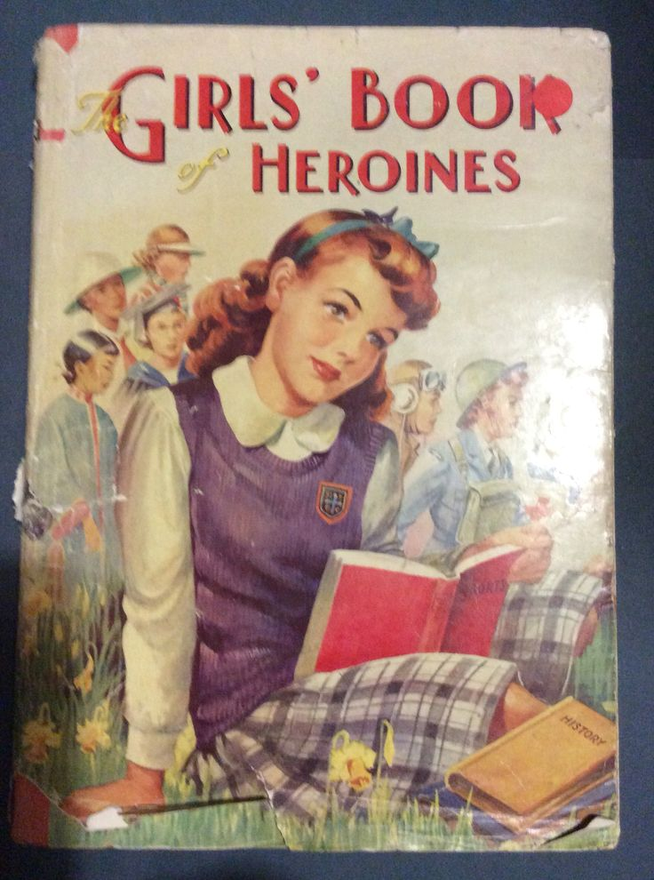 Girls Book of Heroines. By D E Heming. Birn Brothers Ltd. Inscription dated 1948
