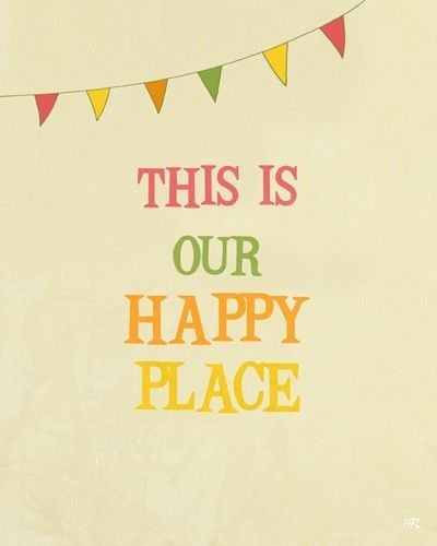 Positive art print, Happy Place, office decor with quote wall art, family quote art, living room art, children room decor, playroom wall art. $15.00, via Etsy.