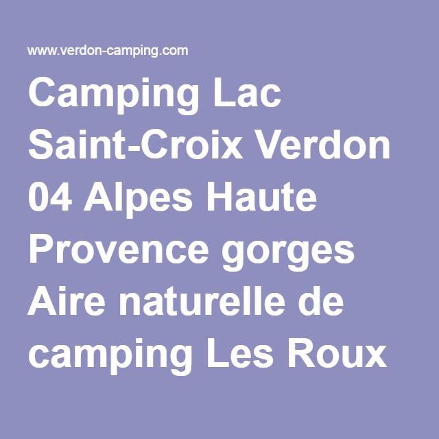25 best ideas about haute provence on pinterest alpes for Camping sainte croix du verdon avec piscine