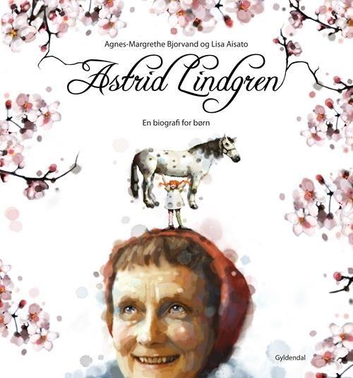 Astrid Lindgren af Lisa Aisato & Agnes-Margrethe Bjorvand (Bog) - køb hos SAXO.com