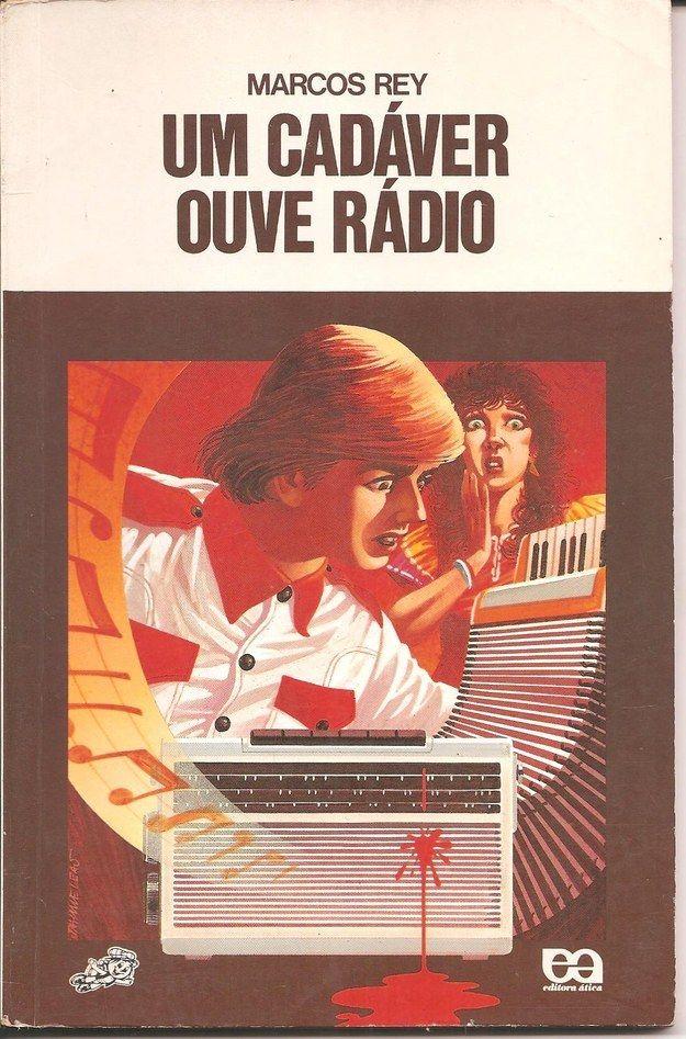 Um Cadáver Ouve Rádio, Marcos Rey | 40 livros que vão fazer você morrer de saudades da infância
