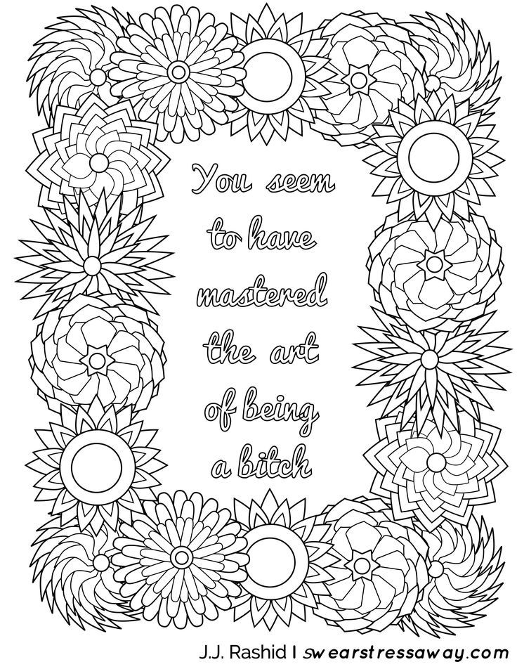 Art of being a bitch - Adult Coloring Page - Screw You As*hole - Free Coloring Pages - Comes from the book Screw You As*hole available on Amazon. Visit Swearstressaway.com to find all the sweary coloring pages you want to color. Join our sweary sign up to get entered in our giveaway for a free coloring book