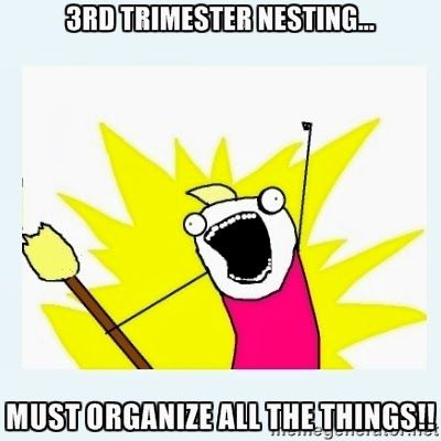 3rd trimester nesting: MUST ORGANIZE ALL THE THINGS! #nesting #pregnancy #organizing