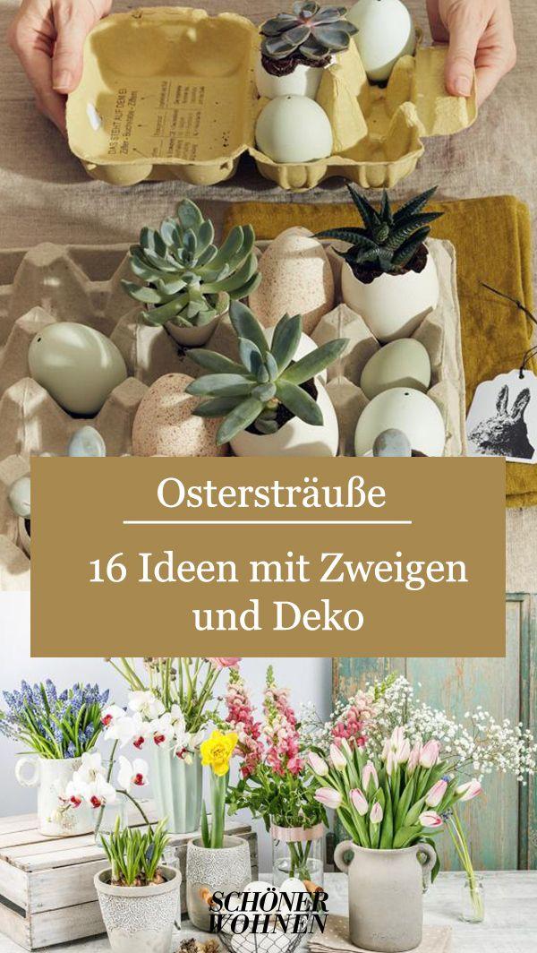 Sukkulenten Osterdeko Bild 5 In 2020 Osterdeko Osterstrauss Zweige