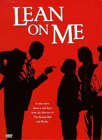 Lean on Me (1989) The dedicated but tyrannical Joe Clark is appointed the principal of a decaying inner-city school that he is determined to improve. Morgan Freeman, Beverly Todd, Robert Guillaume...TS bio
