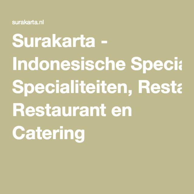 Surakarta - Indonesian food in Leiden