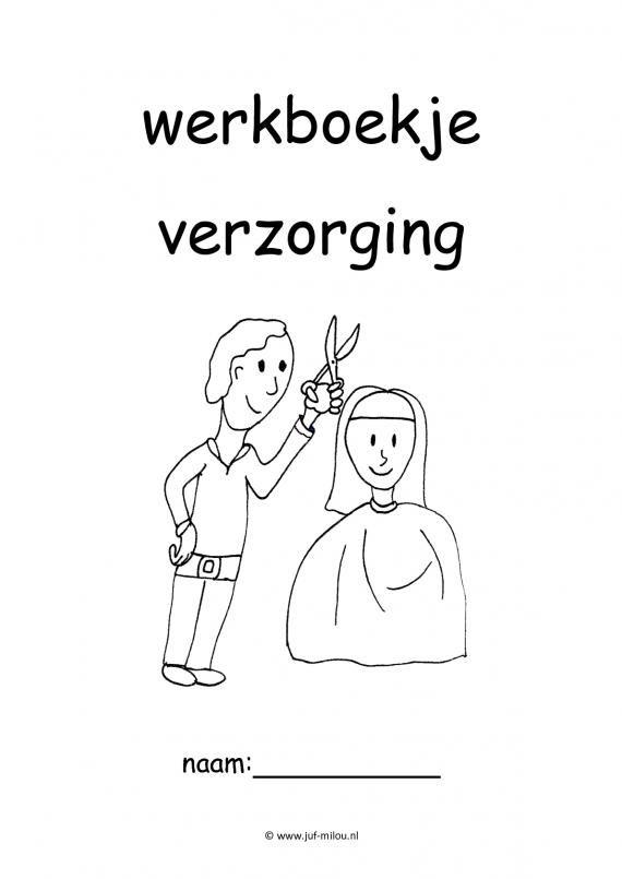 Werkboekjes - verzorging ~ Juf Milou