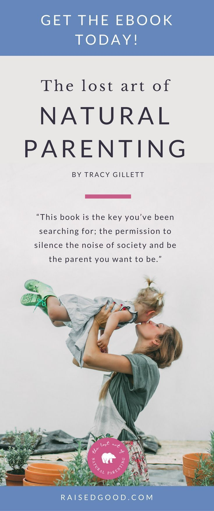 """""""The Lost Art Of Natural Parenting is an inspiring resource for parents of young children, using the lens of brain development to suggest wiser decisions about everything from sleep and breastfeeding to discipline and play. Tracy Gillett's evidence-based arguments challenge the conventional parenting paradigm, citing recent research and empowering parents to follow their instincts."""" – Dr. Laura Markham, Author of Peaceful Parent, Happy Kids: How To Stop Yelling and Start Connecting"""
