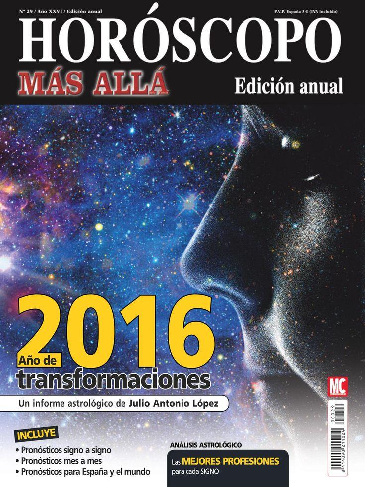 #Horoscopo anual de #MásAllá. 2016, año de transformaciones. Informe #astrológico, pronósticos signo a #signo, las mejores profesiones para cada signo.