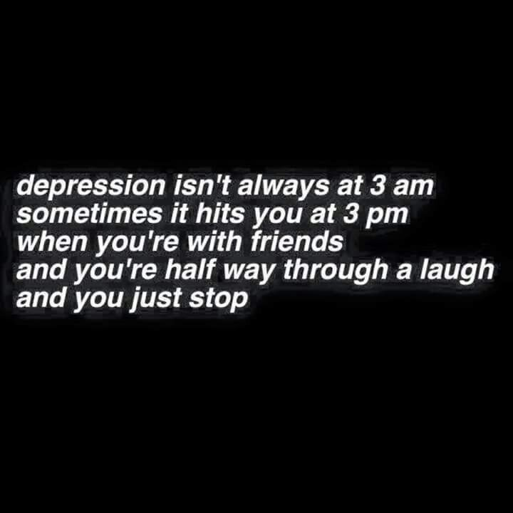 It hurts too much because i want to be happy with my friends but it hits you out of no where