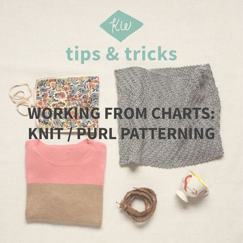 KW Tips + Tricks / Working From Charts: Knit / purl patterning