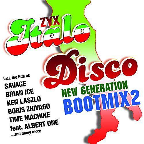 Italo Disco New Generation Boot Mix 2/Various - Italo Disco New Generation Boot Mix 2/Various