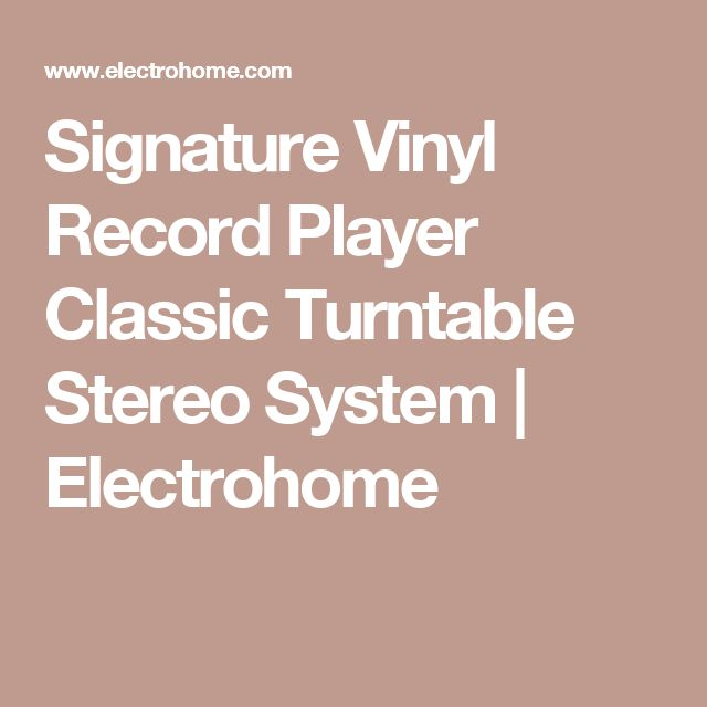 Signature Vinyl Record Player Classic Turntable Stereo System  | Electrohome