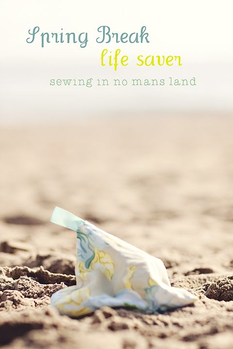 Tutorial for a little bag to hold baby powder for the beach- then you can have your kids just bang the bag on themselves and there's no huge mess and it gets rid of the sand and stickiness.