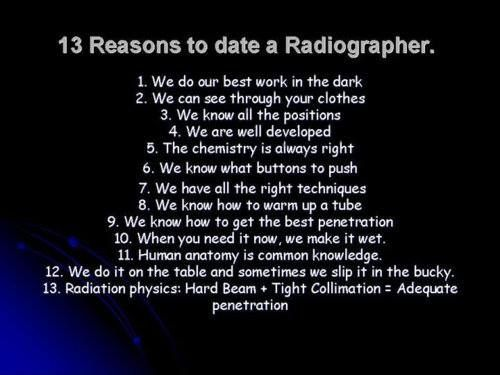 Reasons to date a Radiographer :) | Radiologic ...