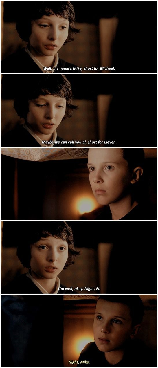 """""""Maybe we can call you El, short for Eleven"""" - Mike and Eleven #StrangerThings"""