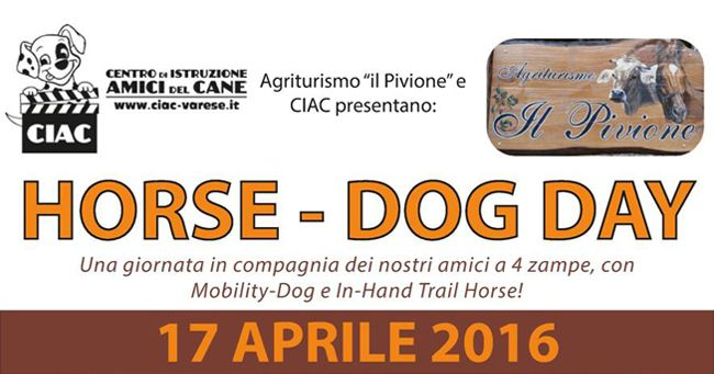 17 aprile: Horse - Dog day con Ciac