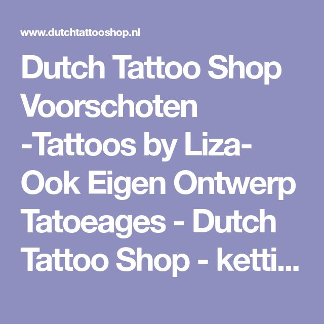 Dutch Tattoo Shop Voorschoten -Tattoos by Liza- Ook Eigen Ontwerp Tatoeages - Dutch Tattoo Shop - ketting-namen-enkelband-voet-tattoo