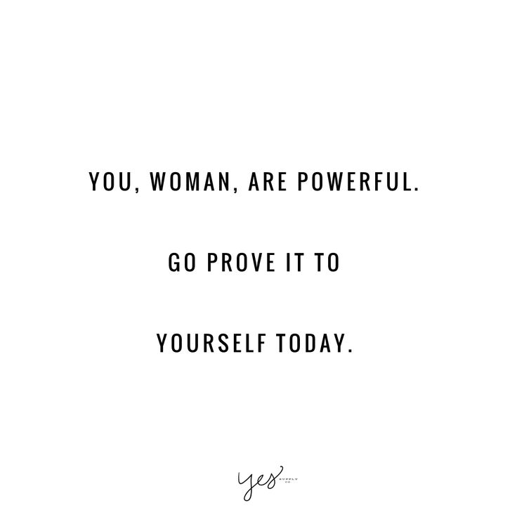 you woman are powerful Go prove it to yourself today. For more inspiration, quotes and tips on self-love and business for girlbosses and female creatives check out yessupply.co.