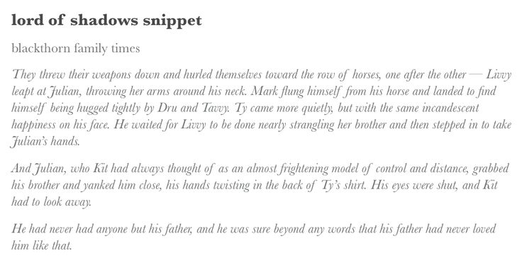 Lord of Shadows Snippet!!! (The Dark Artifices, #2) Cassandra Clare, julian blackthorn, lord of shadows, the dark artifices, tda, tda snippet, blackthorn family times