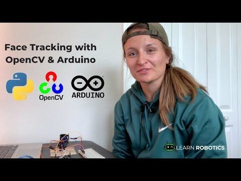 Face Tracking OpenCV, Python, & Arduino | Ardunio projects