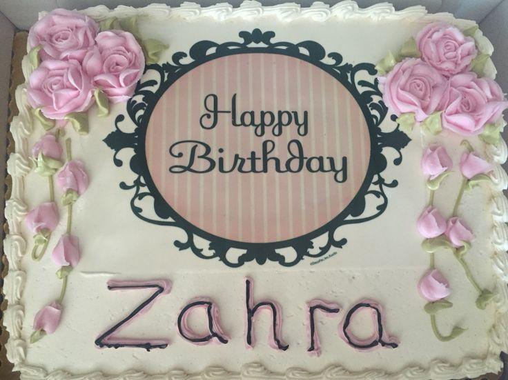Zahras Birthday Cake!  Zahra  Pinterest  Birthday cakes, Birthdays ...